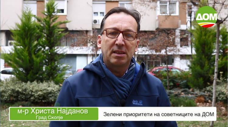 м-р Христа Најданов, советник во Град Скопје – Зелени приоритети на советниците на ДОМ